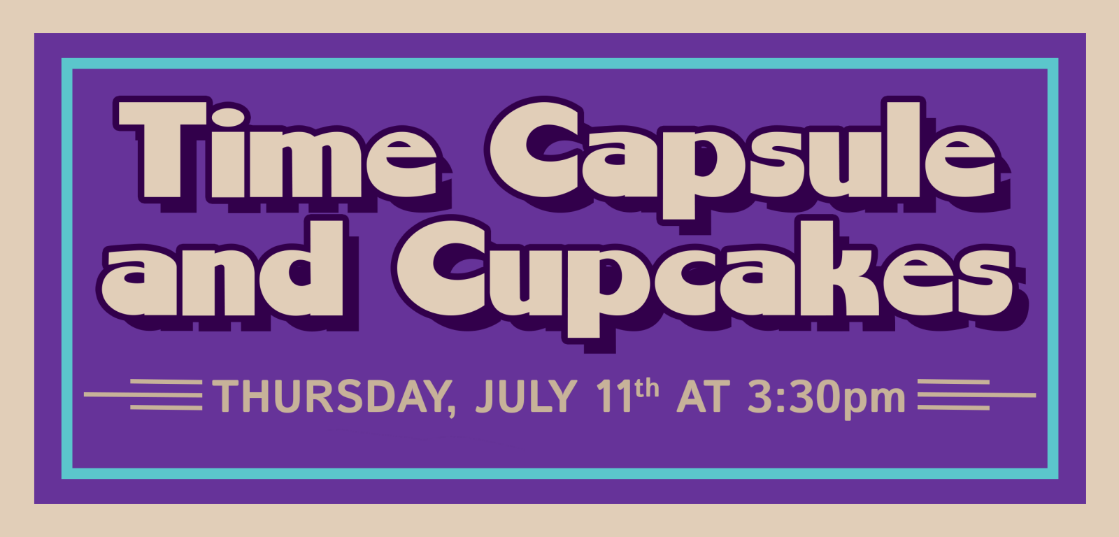 Time Capsule Flyer banner