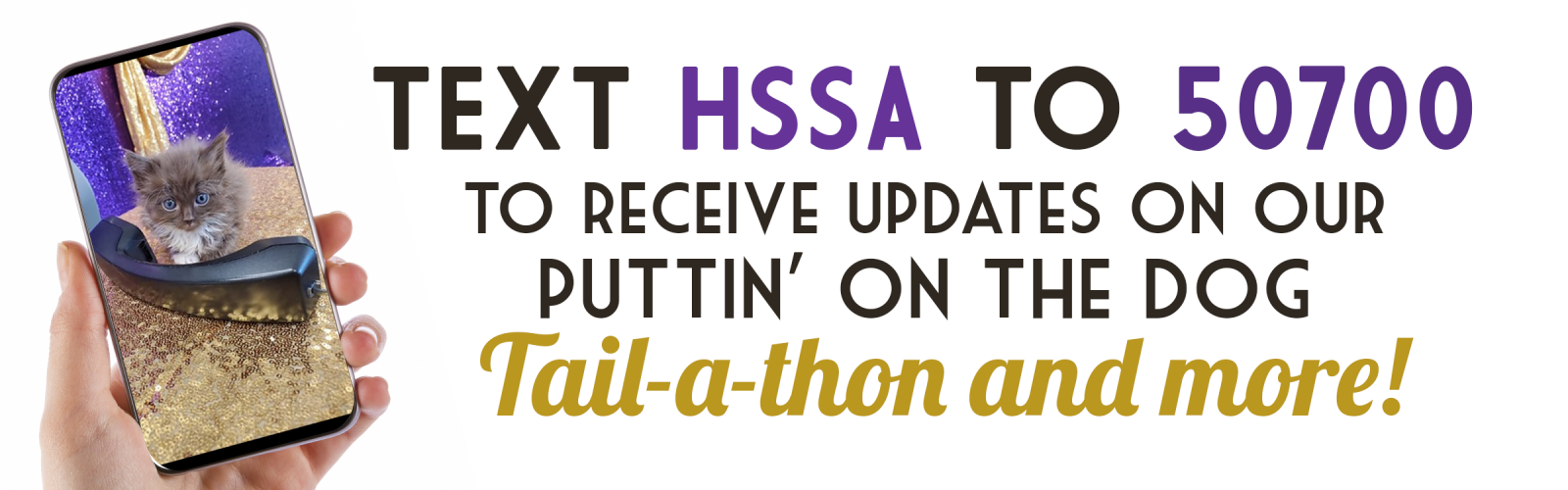 Text HSSA to 50700 to opt in graphic banner